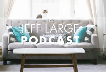 Jeff Large Podcast